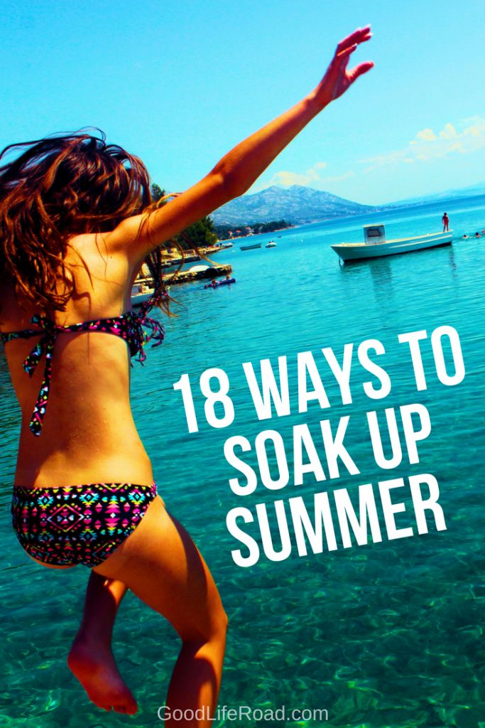 18 Ways to Soak up Summer
